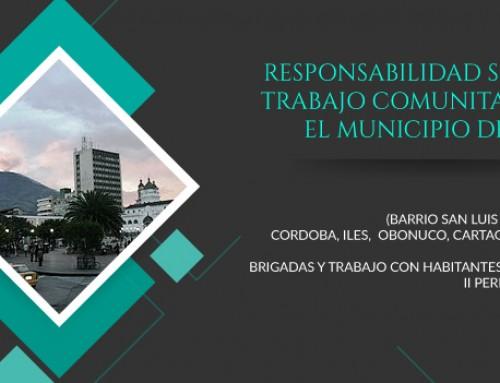 RESPONSABILIDAD SOCIAL- TRABAJO COMUNITARIO EN  EL MUNICIPIO DE PASTO