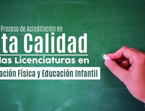 Inicia Proceso de Acreditación en Alta Calidad de las Licenciaturas en Educación Física y Educación Infantil