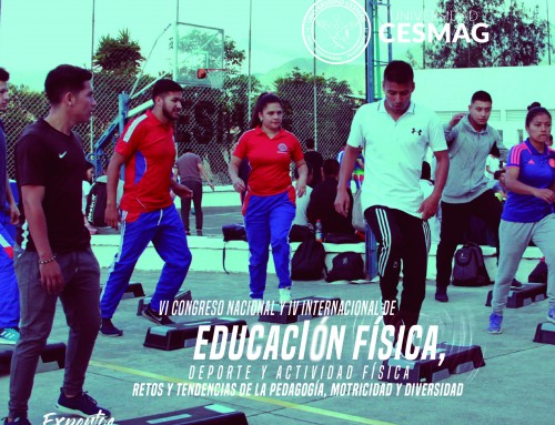 VI Congreso Nacional y IV Internacional de Educación Física, Deporte y Actividad Física, Retos y Tendencias de la Pedagogía, Motricidad y Diversidad